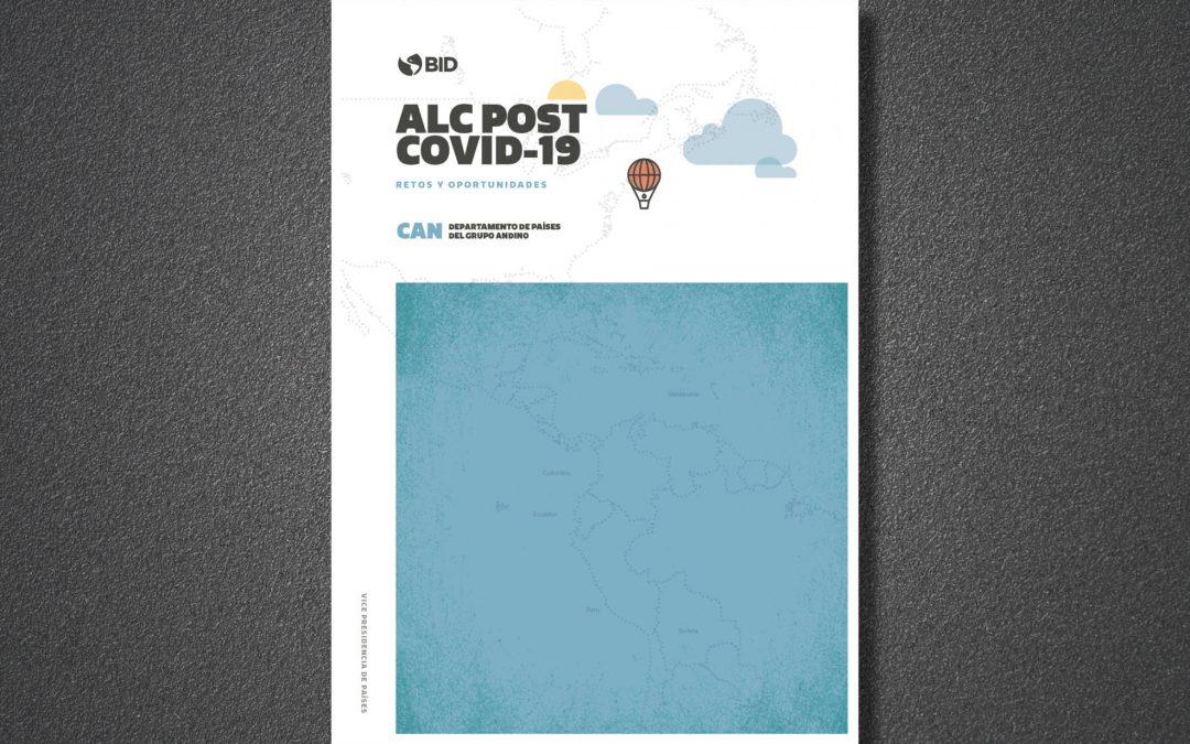 ALC Post COVID-19. Retos y oportunidades para la CAN