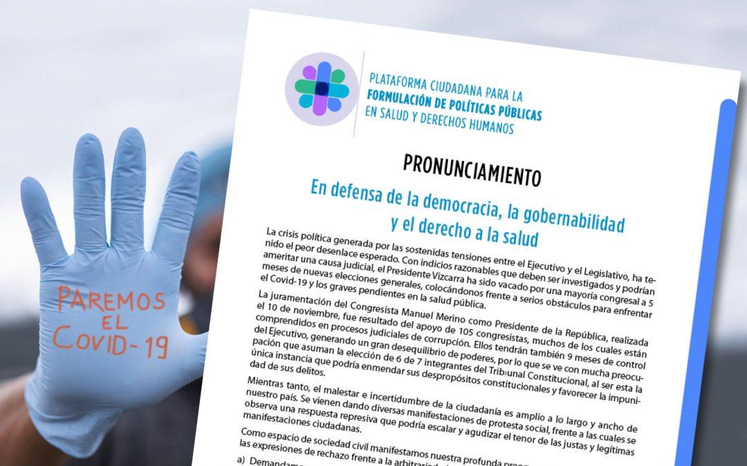Pronunciamiento: En defensa de la democracia, la gobernabilidad y el derecho a la salud
