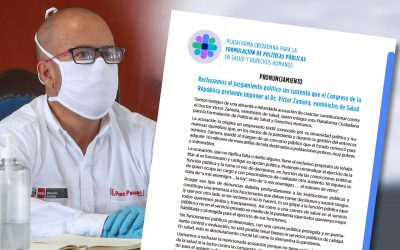 Pronunciamiento: Rechazamos el juzgamiento político al Dr. Víctor Zamora, exministro de Salud