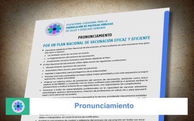Pronunciamiento: Por un plan nacional de vacunación eficaz y eficiente